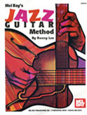 Mel Bay's Jazz Guitar Method by Ronny Lee